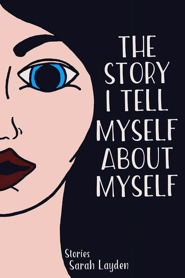 The Story I Tell Myself About Myself